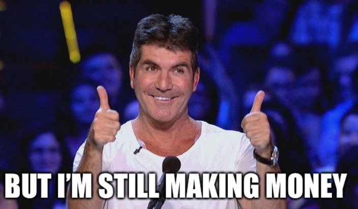 So? Who cares about your previous 'intro prowess' - Simon Cowell
